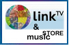 Link TV and Music store